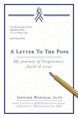 A Letter to the Pope: My Journey of Forgiveness, Faith & Love