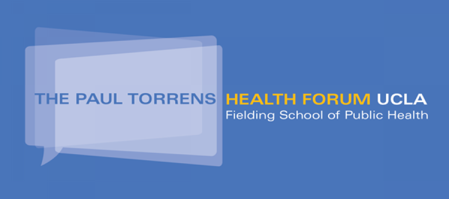The Paul Torrens Health Forum at UCLA