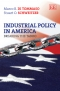 Industrial Policy in America: Breaking the Taboo